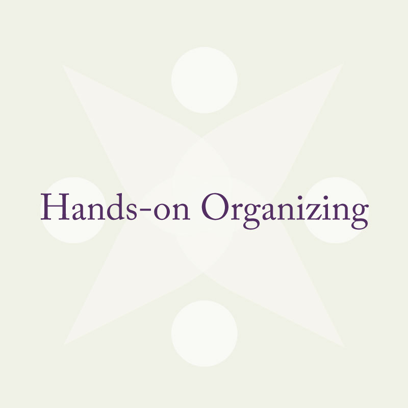 Hands-on Organizing