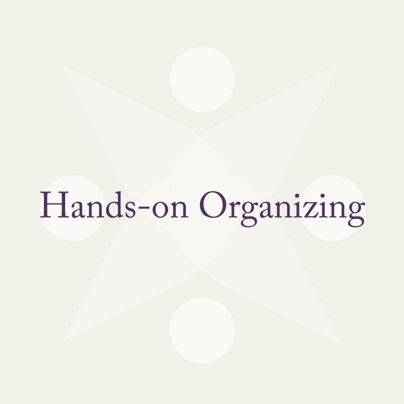 Hands-on Organizing
