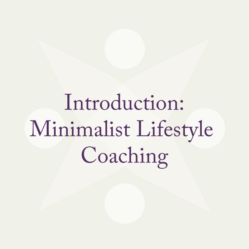introduction_minimalist_lifestyle_coaching_2021